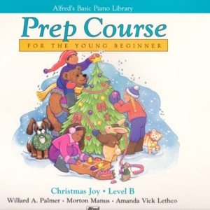 Alfred's Basic Prep Course Christmas Joy Level B