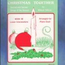 Christmas Together Book III Sacred And Secular Songs