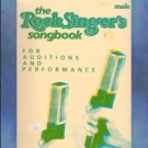 The Rock Singer's Songbook For Auditions and Performance Male Voice