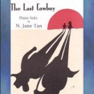 The Last Cowboy Mid-Elementary Piano Solo N. Jane Tan