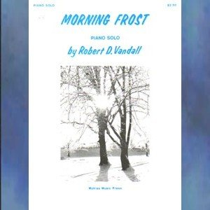 Morning Frost Piano Solo Robert Vandall Myklas Press