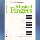 Frances Clark Presents Musical Fingers Book 2
