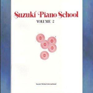Suzuki Piano School Volume II Dr. Shinichi Suzuki
