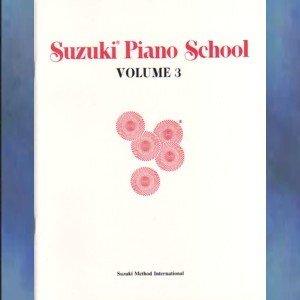 Suzuki Piano School Volume III Dr. Shinichi Suzuki