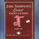 John Thompson's Easiest Piano Course Part Six