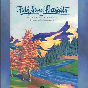 Folk Song Portraits Duets For Piano Dennis Alexander