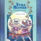 Twice Blessed 1 Piano/4 Hands Eugenie Rocherolle