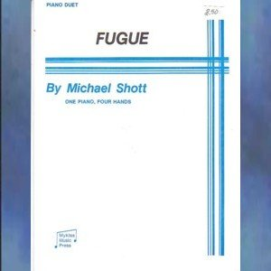 Fugue 1 Piano/4 Hands Michael Shott