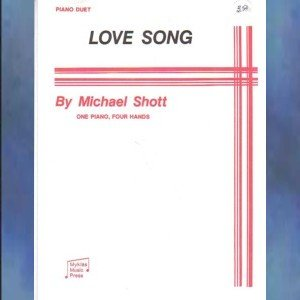 Love Song 1 Piano/4 Hands Michael Shott