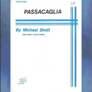 Passacaglia 1 Piano/4 Hands Michael Shott