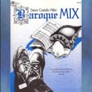 Baroque MIX Miller Electronic Chamber Music