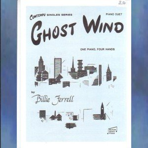 Ghost Wind 1 Piano/4 Hands Billie Ferrell