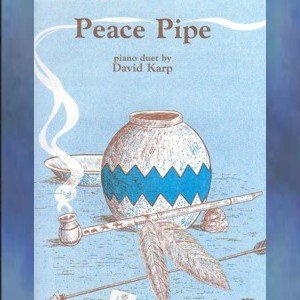 Peace Pipe 1 Piano/4 Hands David Karp