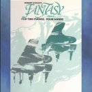 Fantasy, Opus 3 2 Pianos/4 Hands Robert Schultz