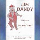 Jim Dandy Early Intermediate Piano Solo N. Jane Tan