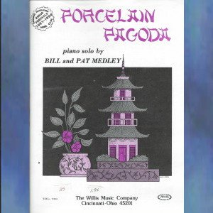Porcelain Pagoda Early Intermediate Piano Solo Bill and Pat Medley