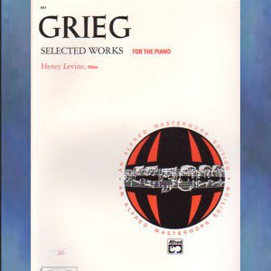 Selected Works For The Piano Edvard Grieg Henry Levine
