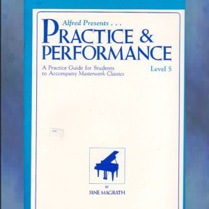 Alfred Presents Practice & Performance Level 5