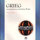 An Introduction To His Piano Works Edvard Grieg Halford