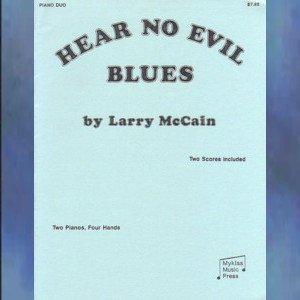 Hear No Evil Blues 2 Pianos/4 Hands Larry McCain
