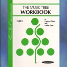 Frances Clark Library The Music Tree Workbook B