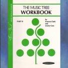 Frances Clark Library The Music Tree Workbook B
