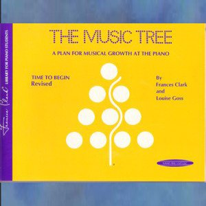 Frances Clark The Music Tree: Time to Begin (Revised)
