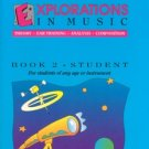 Explorations In Music Student Book 2 (Book & Cassette) Haroutounian