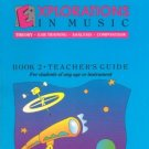 Explorations In Music Teacher's Guide Bk.2 Haroutounian