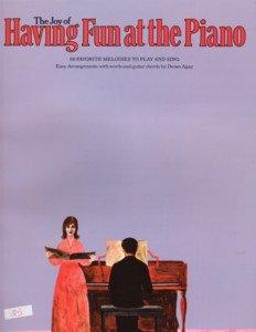 The Joy of Having Fun At The Piano Solo Piano Agay
