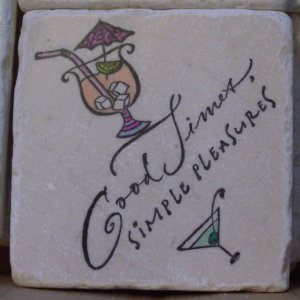 """Good Times Simple Pleasures"" Coasters - Set of 4"