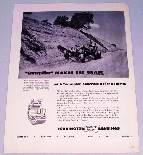 1949 Torrington Bearings Caterpillar Road Grader Ad