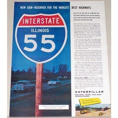 1958 Caterpillar Road Equipment Illinois I-55 Road Sign Color Print Ad