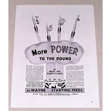 1952 Wayne Starting Feeds Print Ad - More Power To The Pound
