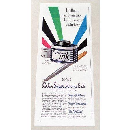 1947 Parker 51 Superchrome Pen Ink Color Print Ad