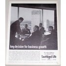 1962 Southland Life Insurance Company Print Ad - Key Decision