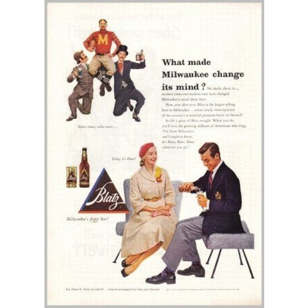 1952 Blatz Beer Color Print Ad - What Made Milwaukee Change