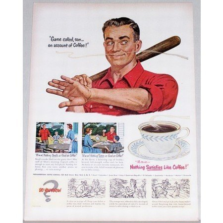 1951 Nothing Satisfies Like Coffee Color Art Print Ad - Game Called