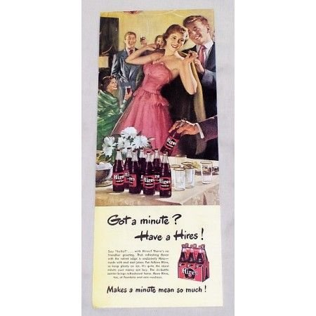 1949 Hires Root Beer Color Print Ad - Got A Minute?