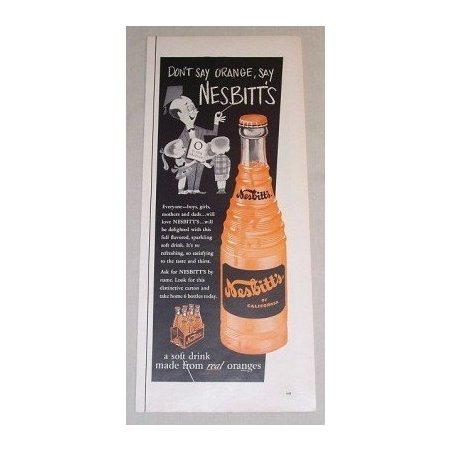 1955 Nesbitt's Orange Soda Color Print Ad - Don't Say Orange, Say Nesbitt's