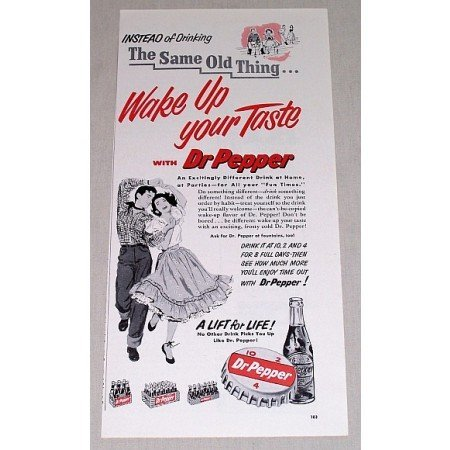 1954 Dr Pepper Soda Print Ad - Wake Up Your Taste