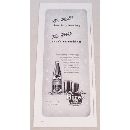1943 Hires Root Beer Print Ad - The Taste...The Tang