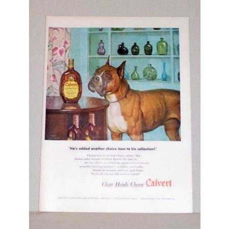 1948 Calvert Reserve Whiskey Bull Dog Boxer Animal Art Color Print Ad