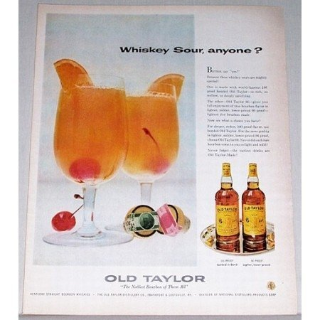 1957 Old Taylor Whiskey Color Print Ad - Whiskey Sour Anyone?