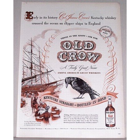 1947 Old Crow Bourbon Whiskey Color Print Ad - Early History