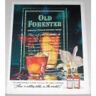 1962 Old Forester Bourbon Whiskey Color Print Ad