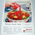 1957 Hunt's Tomato Sauce Minute Steak Stew Recipe Color Print Ad