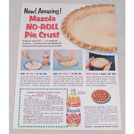 1954 Mazola Oil No-Roll Pastry Shell Recipe Color Print Ad