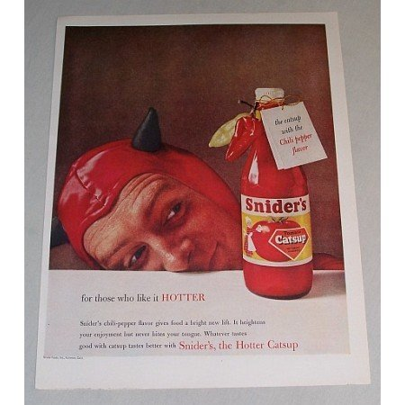 1958 Snider's Tomato Catsup Color Print Ad - Like It Hotter