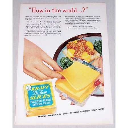 1952 Kraft Deluxe Cheese Slices Color Print Ad - How In The World